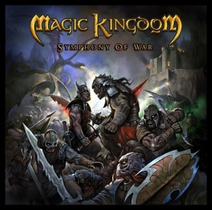 Magic Kingdom - Symphony Of War (2010)