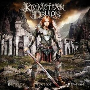 Kivimetsan Druidi - Betrayal, Justice, Revenge(2010)