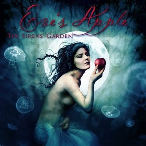 "Las Eve's Apple- ""The Sirens Garden""(2011) Disponible su compra y descarga"