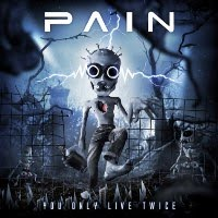 "PAIN: ""You Only Live Twice""... 2011 DESCARGA DEL NUEVO ALBUM"