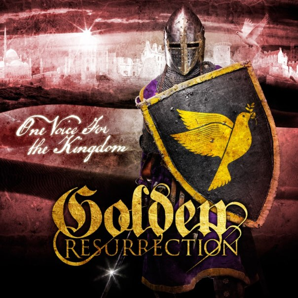one voice for the kingdom golden resurrection