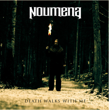 noumena -death walks with me