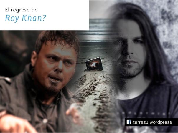 el regreso de roy khan