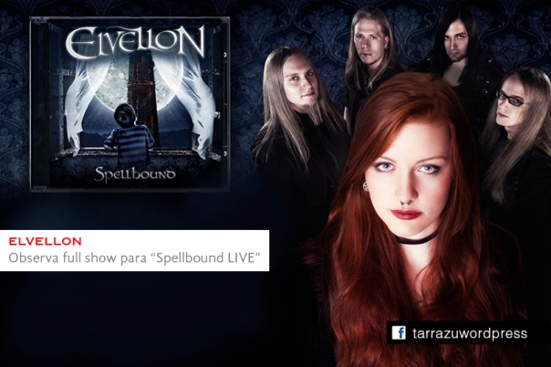 Spellbound LIVE video Elvellon germany band symphonic metal