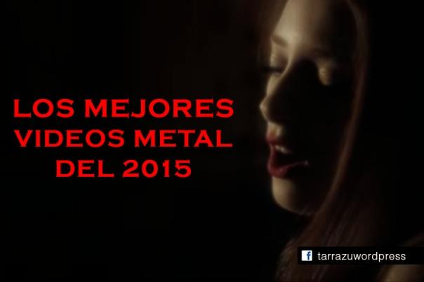 mejores videos metal 2015